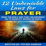 12 undeniable laws for prayer