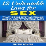 12 Undeniable Laws For Sex