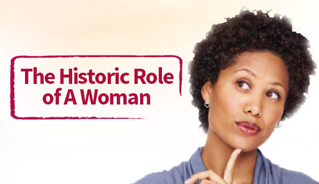 the historic role of a woman