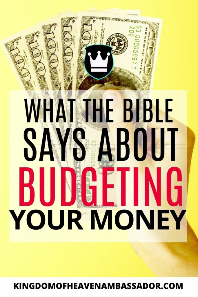 What does the Bible Say About Budgeting your Money? - Featured Image